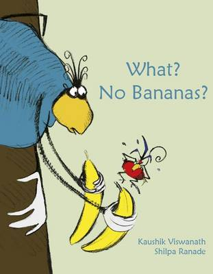 What? No Bananas? (Paperback)