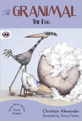 The Granimal - The Egg - The Granimal Early Readers 1 (Paperback)