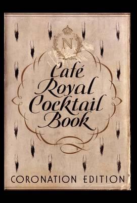 Cafe Royal Cocktail Book (Hardback)