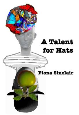 A Talent for Hats (Paperback)