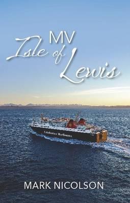 MV Isle of Lewis 2016 (Paperback)