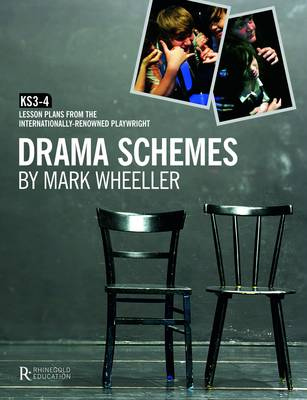 Drama Schemes: KS3-4 Lesson Plans from the Internationally-Renowned Playwright (Paperback)