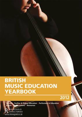 British Music Education Yearbook 2012 (Paperback)