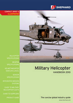 Military Helicopter Handbook 2010 (Paperback)
