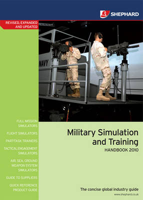Military Simulation and Training Handbook 2010 (Paperback)