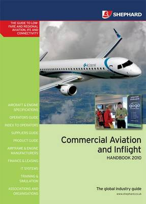 Commercial Aviation and Inflight Handbook 2010 (Paperback)