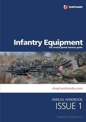 Infantry Equipment Handbook: Issue 1 (Paperback)