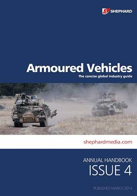 Armoured Vehicles Handbook Issue 4 (Paperback)
