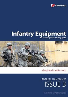 Infantry Equipment Handbook: Issue 3 (Paperback)