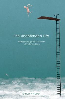 The Undefended Life (Paperback)