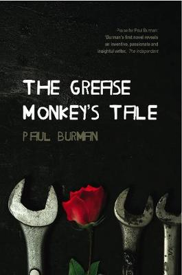 The Grease Monkey's Tale (Paperback)