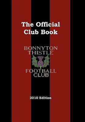 Bonnyton Thistle Football Club (Paperback)