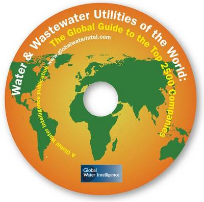 Water and Wastewater Utilities of the World (CD-ROM)