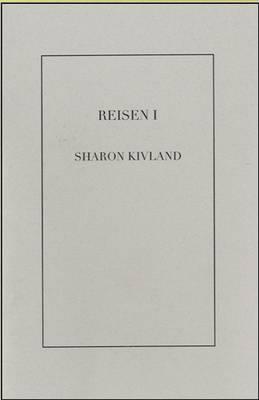 Reisen I: Sharon Kivland (Paperback)
