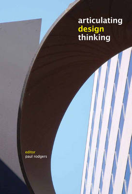 Articulating Design Thinking (Paperback)
