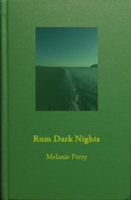 Rum Dark Nights - Three Throated Press (Hardback)
