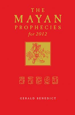 Mayan Prophecies for 2012 (Paperback)