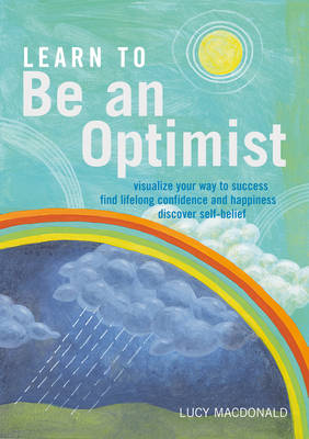 Learn to be an Optimist (Paperback)