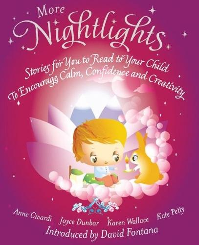 More Nightlights: Stories for You to Read to Your Child - to Encourage Calm, Confidence and Creativity (Paperback)