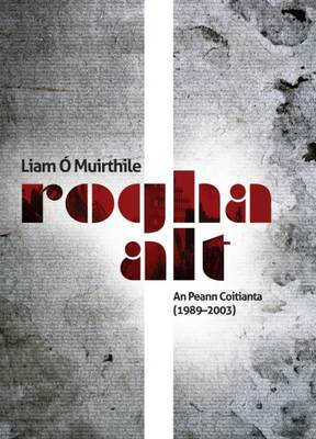 Rogha Alt: an Peann Coitianta (1989-2003) (Paperback)