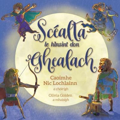 Scealta le hinsint don ghealach (Paperback)