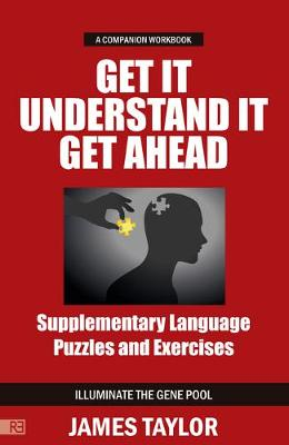Get It, Understand It, Get Ahead Companion Workbook: supplementary language puzzles and exercises (Paperback)