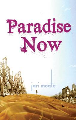 Paradise Now (Paperback)