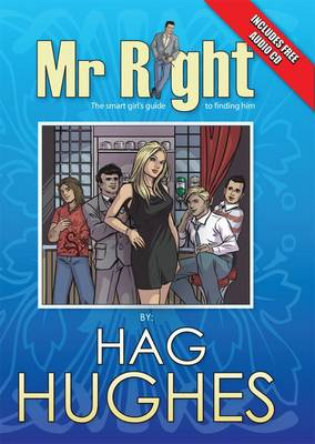 Mr. Right: The Smart Girl's Guide to Finding Him (Paperback)