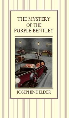 The Mystery of the Purple Bentley (Paperback)