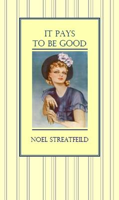 It Pays to be Good (Paperback)