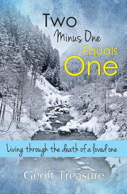 Two Minus One Equals One: Living Through the Death of a Loved One - Timeless Teaching 22 (Paperback)