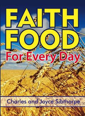 Faith Food for Every Day - Devotional 1 (Paperback)
