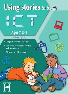 Using Stories to Teach ICT Ages 7-9 (Paperback)