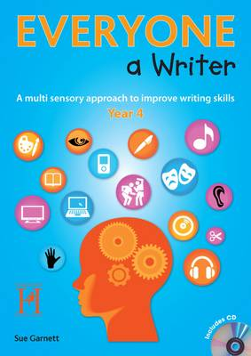 Everyone a Writer - Year 4: A Multisensory Approach to Improve Children's Writing Skills - Everyone a Writer