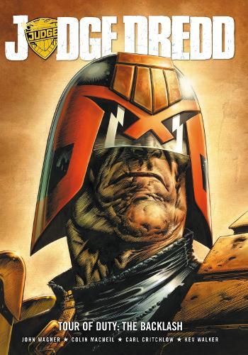 Judge Dredd Tour of Duty: The backlash (Paperback)