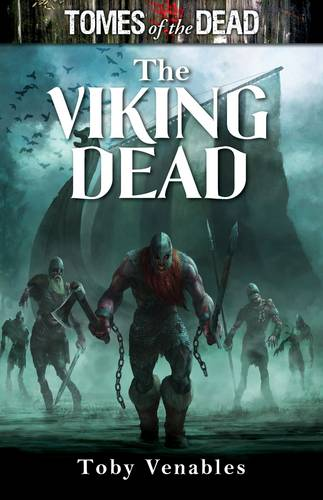The Viking Dead - Tomes of the Dead (Paperback)