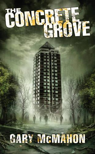 The Concrete Grove - The Concrete Grove Trilogy 1 (Paperback)