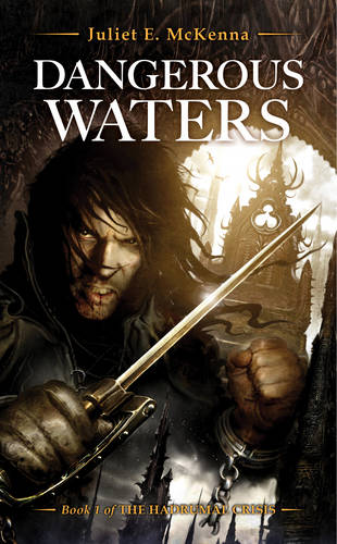 Dangerous Waters - The Hadrumal Crisis 1 (Paperback)
