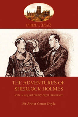 The Adventures of Sherlock Holmes: With 12 Original Sidney Paget Illustrations (Paperback)