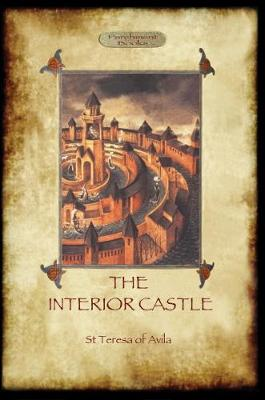 The Interior Castle, or the Mansions (Paperback)