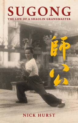 Sugong: The Life of a Shaolin Grandmaster (Paperback)