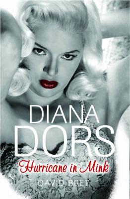 Diana Dors: Hurricane in Mink (Hardback)