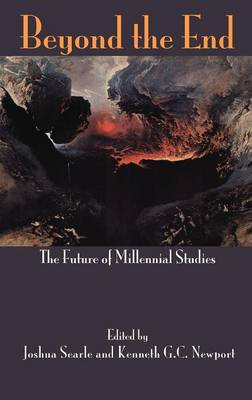 Beyond the End: The Future of Millennial Studies (Hardback)