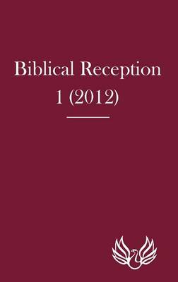 Biblical Reception 1 (2012) - Biblical Reception 1 (Hardback)