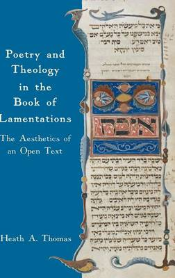 Poetry and Theology in the Book of Lamentations: The Aesthetics of an Open Text (Hardback)