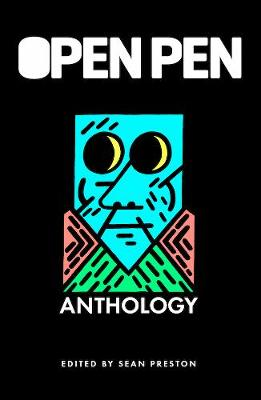 The Open Pen Anthology: The First Five Years of Open Pen Magazine (Paperback)