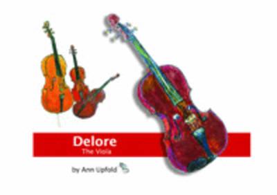 Delore the Viola (Spiral bound)