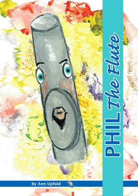 Phil the Flute: Volume 2, Book 1 (Paperback)