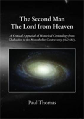 The Second Man: The Lord from Heaven (Paperback)