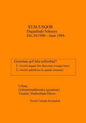 Xusuusqor: Dagaalladii Sokeeye Dis. 30/1990-Juun 1994 (Paperback)